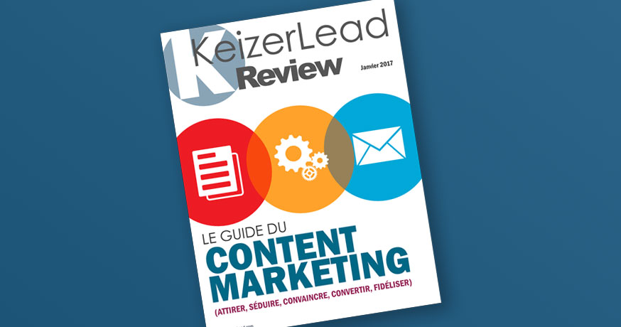 Livre Blanc Le Guide Du Content Marketing En B2b Keizerlead